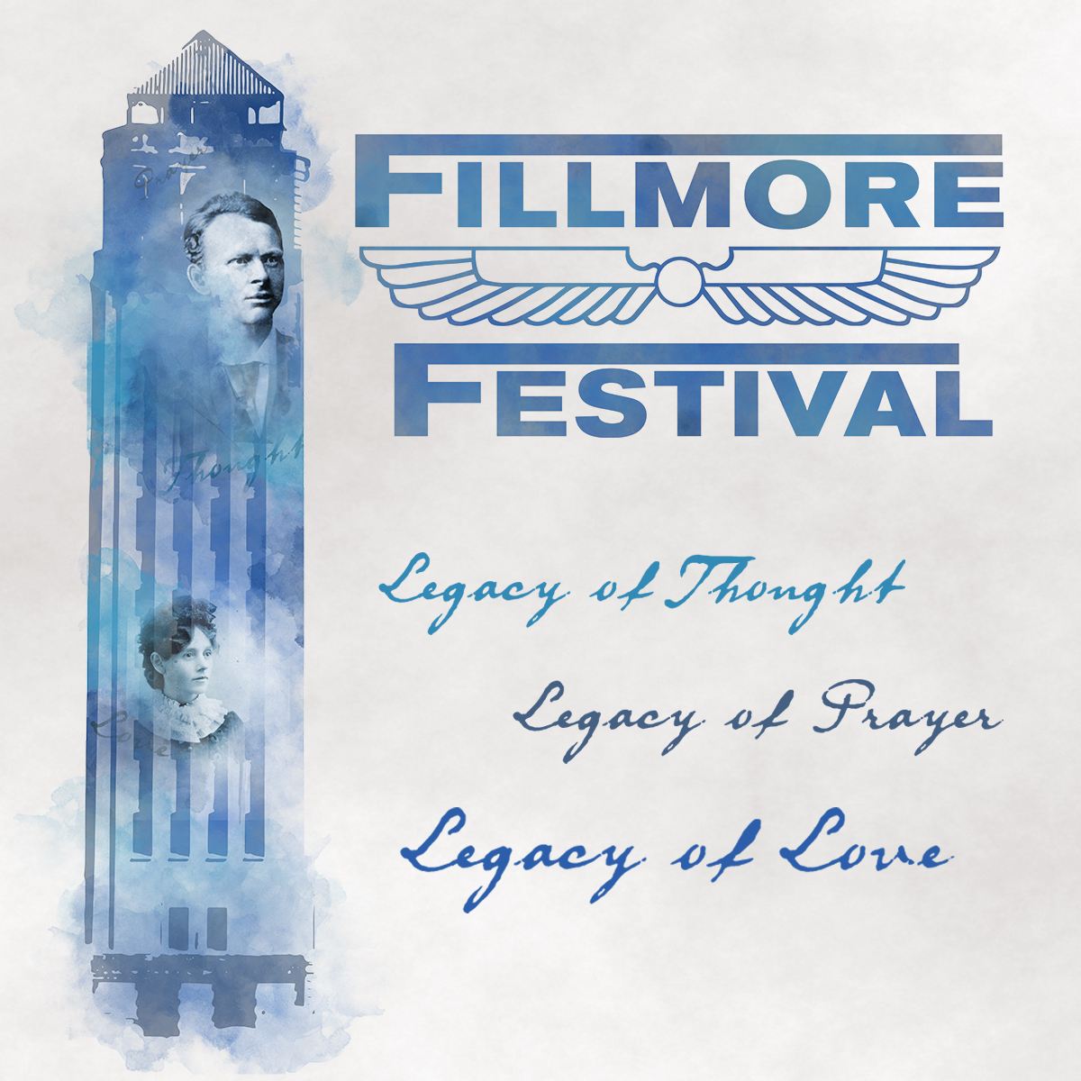 Fillmore Festival 2019 at Unity Village August 15–18, 2019, Legacy of Thought, Legacy of Prayer, Legacy of Love