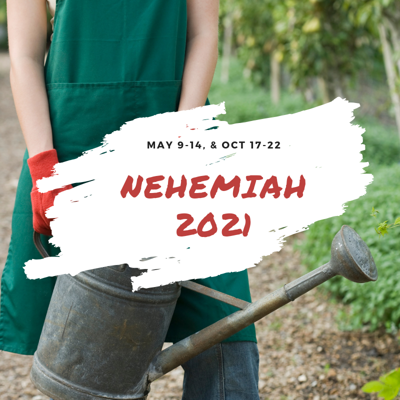 2021 Nehemiah Service Retreat