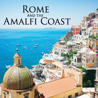 Travel With Unity presents Rome and the Amalfi Coast